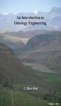 An Introduction to Ontology Engineering